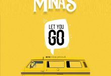 Photo of [Audio] Let You Go By Minas