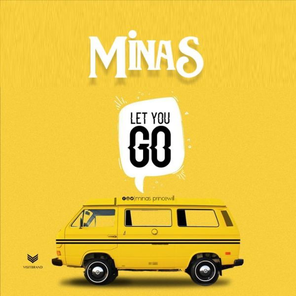 Let You Go By Minas