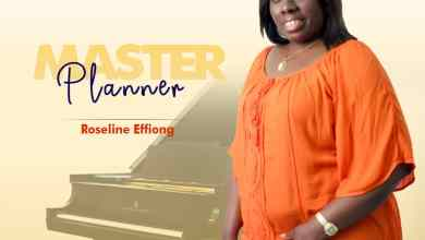 Photo of [Audio] Master Planner By Roseline Effiong