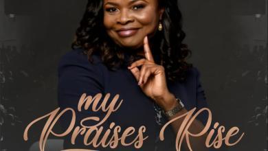 Photo of [Audio] My Praises Rise By Tutu Sofowora