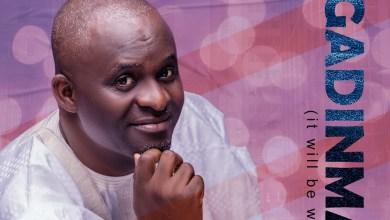 Photo of [Audio] Ogadinma By Emmanuel Abu