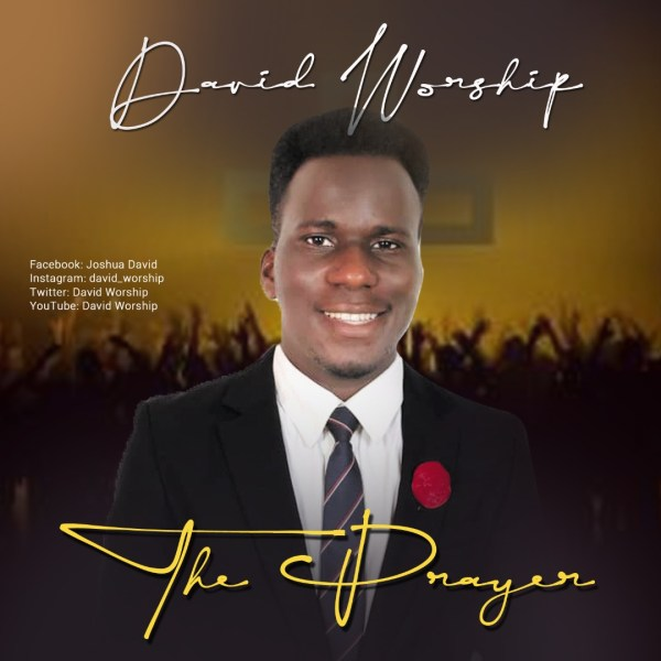 The Prayer By David Worship