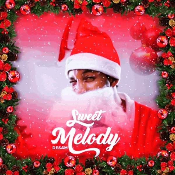 Sweet Melody By Desam