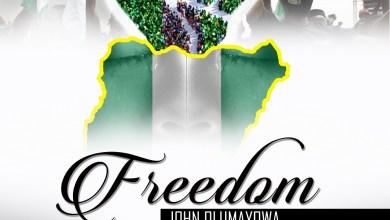 Photo of [Audio] Freedom By John Olumayowa
