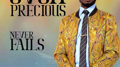 Photo of [Audio] Never Fails By Ovoh Precious