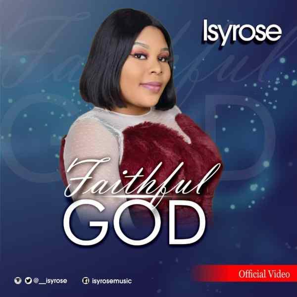 Faithful God By IsyRose