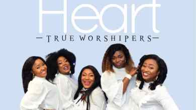 Photo of [Audio] True Worshipers By Grateful Heart
