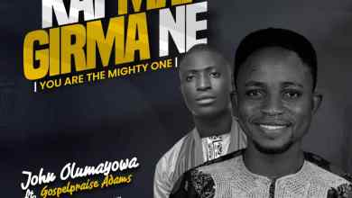 Photo of [Audio] Kai Mai Girma Ne By John Olumayowa