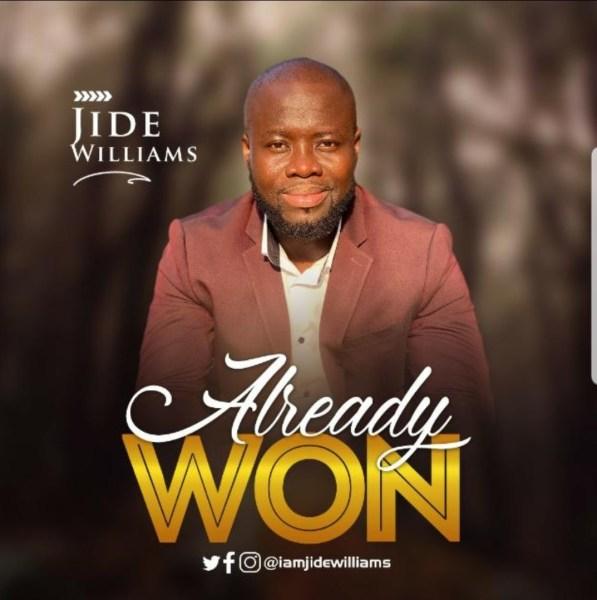 Already Won By Jide Williams