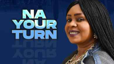 Photo of [Video] Na Your Turn By Ailly Omojehovah