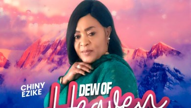 Photo of [Audio] Dew of Heaven By Chiny Ezike