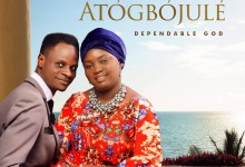 Photo of [Audio] Atogbojule By Da Gold & Wumi Gold