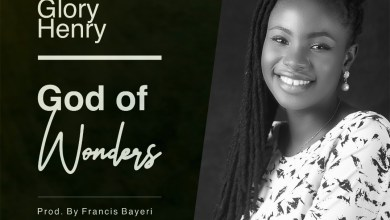 Photo of [Audio] God Of Wonders By Glory Henry
