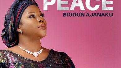 Photo of [Audio] Sound of Peace By Biodun Ajanaku