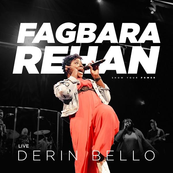 Fagbara Rehan By Derin Bello