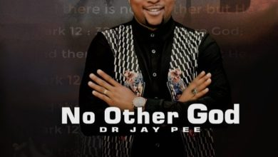 Photo of [Music] No other God By Dr Jay Pee