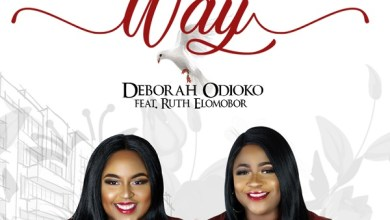 Photo of [Music] Have Your Way By Deborah Odioko