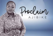 Photo of [Music] Proclaim By Ajibike
