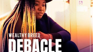 Photo of [Music] Debacle By Wealthy Breed