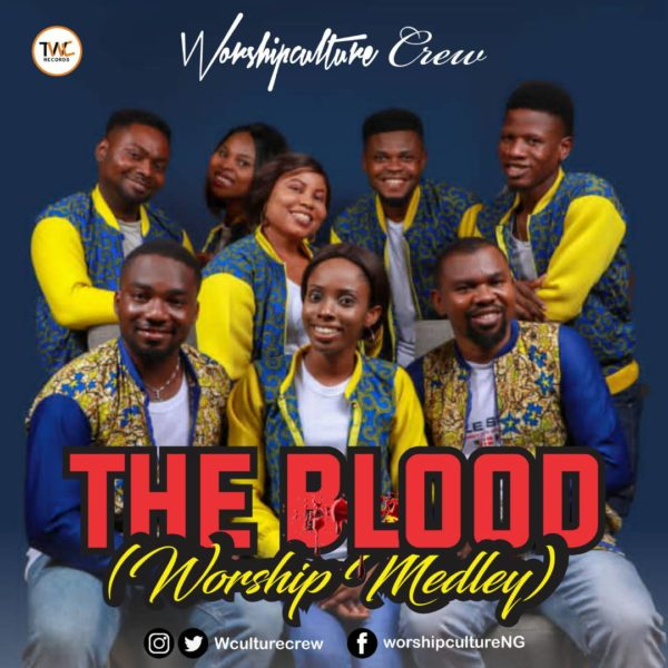 The Blood by Worshipculture Crew worship