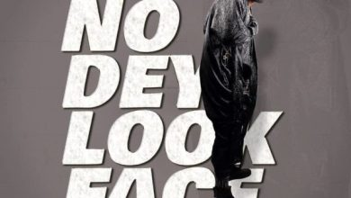 Photo of [Music + Video] You No Dey Look Face By Mike Abdul