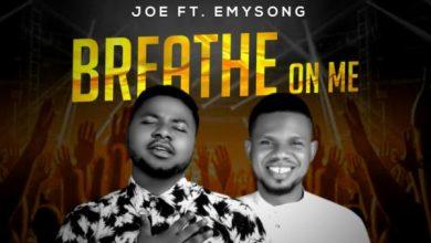 Photo of [Music] Breathe On Me By Joe