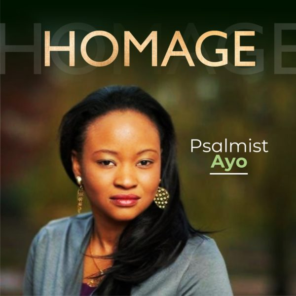 Homage By Psalmist Ayo