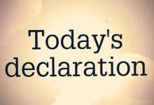 Photo of DAILY DECLARATIONS FOR TODAY 17 JUNE 2021