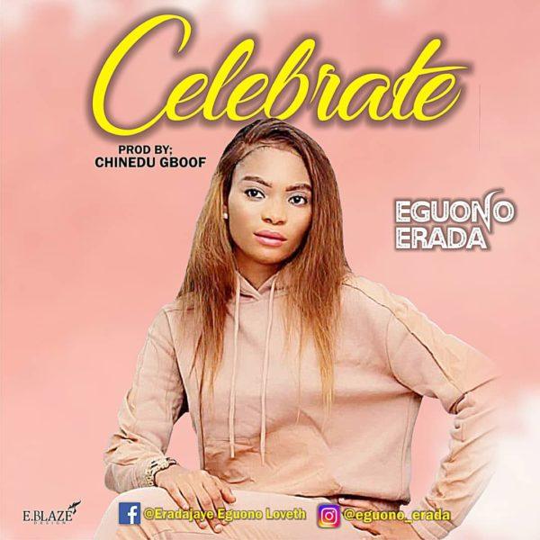 Celebrate By Eguono Erada