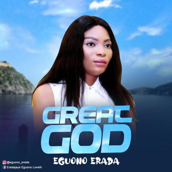 Great God By Eguono Erada