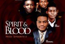 Photo of [Music] Spirit And Blood By Uc Godswill
