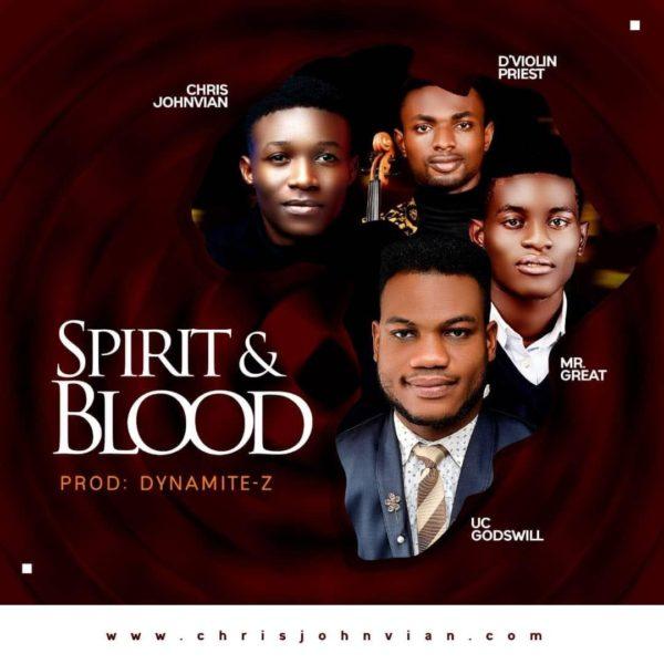 Spirit And Blood By Uc Godswill
