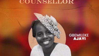 Photo of [Music] The Good Counselor By Gbemileke Suyi