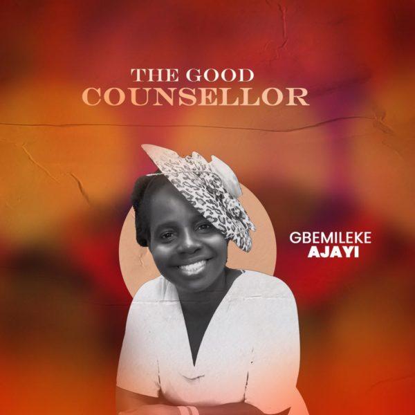 The Good Counselor By Gbemileke Suyi