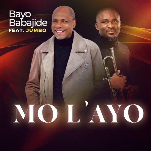 Mo L'ayo By Bayo Babajide