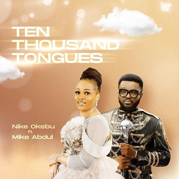 Ten Thousand Tongues By Nike Okebu
