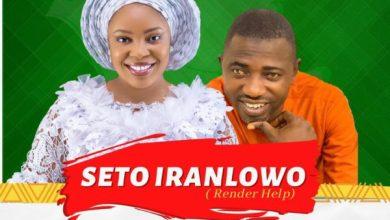 Photo of [Music] Seto Iranlowo By Busayo Adekunle