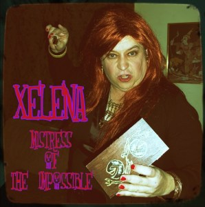 Xelena, Mistress of the Impossible, on The Worst Little Podcast