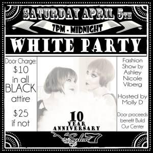 a Salon 7 White Party April 5 2014, 7pm-midnight