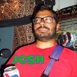 Josh, grimacing nervously
