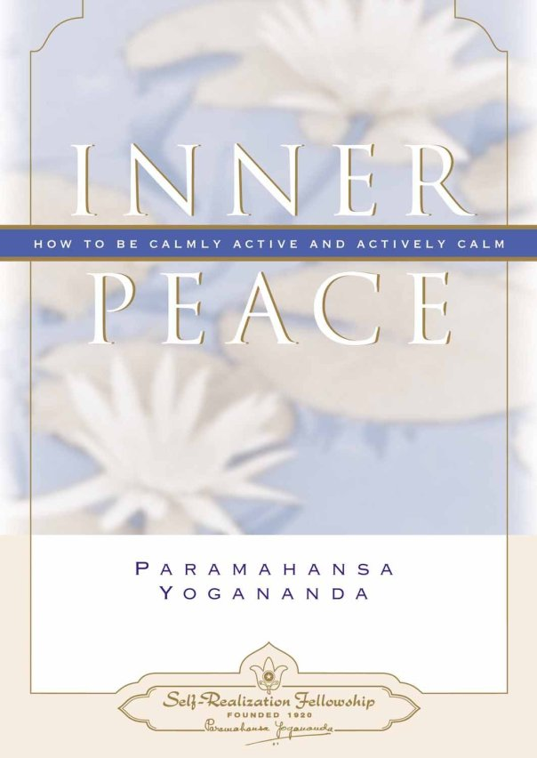 Inner Peace by Yogananda