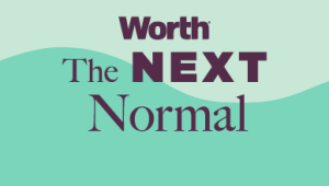 Worth Presents The Next Normal Series