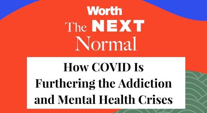 How COVID Is Furthering the Addiction and Mental Health Crises
