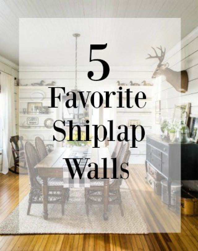 5 Favorite Shiplap Walls