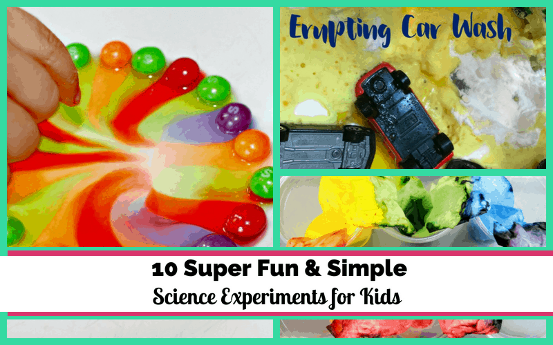 10 Super Fun & Simple Science Experiments for Kids