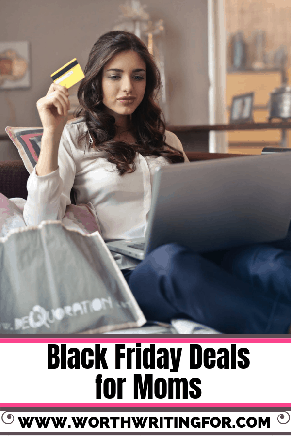 black friday deals for moms cyber monday deals for moms