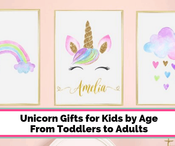 Unicorn Gifts for Kids by Age