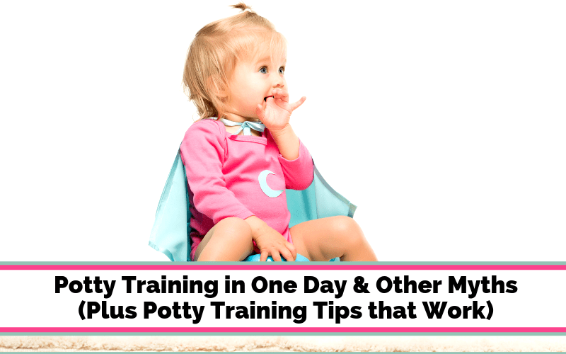 Potty training myths busted and potty training tips that work