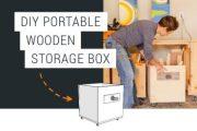 DIY Wooden Storage Box On Wheels!