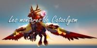 Cataclysm - Toutes les montures